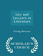 Law and Lawyers in Literature - Scholar's Choice Edition af Irving Browne