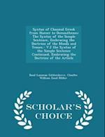 Syntax of Classical Greek from Homer to Demosthenes: The Syntax of the Simple Sentence, Embracing the Doctrine of the Moods and Tenses.- V.2 the Synta