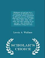 Oklahoma Oil and Gas Laws af Lewis A. Wallace