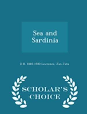 Sea and Sardinia - Scholar's Choice Edition