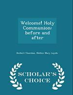 Welcome! Holy Communion af Herbert Thurston