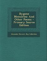 Bygone Memories af Roy Collection, Alexander Stewart