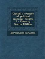 Capital; A Critique of Political Economy Volume 2
