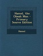 Hamel, the Obeah Man af Hamel