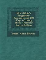 Mrs. Gilpin's Frugalities af Susan Anna Brown