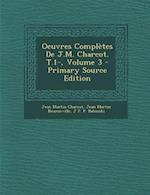 Oeuvres Completes de J.M. Charcot. T.1-, Volume 3