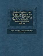 Mollie Fancher, the Brooklyn Enigma af Lois Kimball Mathews Rosenberry, Abram H. Dailey