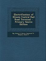 Electrification of Illinois Central Rail Road Terminal af Raymond W. Brown, Daniel J. Malpede, Robert S. Illg