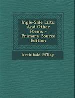 Ingle-Side Lilts af Archibald M'Kay