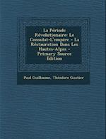 La Periode Revolutionaire af Paul Guillaume, Theodore Gautier