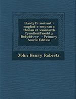 Llawlyfr Moliant af John Henry Roberts
