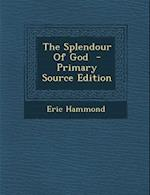 The Splendour of God af Eric Hammond