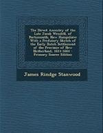 The Direct Ancestry of the Late Jacob Wendell, of Portsmouth, New Hampshire af James Rindge Stanwood