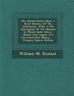The United States Mint af William M. Runkel