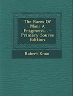 The Races of Man af Robert Knox