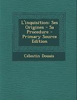 L'Inquisition af Celestin Douais