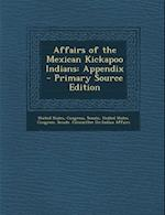 Affairs of the Mexican Kickapoo Indians