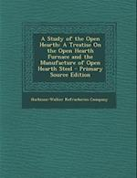 A Study of the Open Hearth
