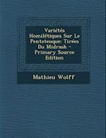 Varietes Homiletiques Sur Le Pentateuque