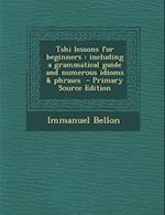 Tshi Lessons for Beginners af Immanuel Bellon