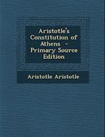 Aristotle's Constitution of Athens af Aristotle Aristotle