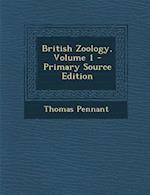 British Zoology, Volume 1 af Thomas Pennant