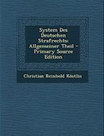 System Des Deutschen Strafrechts