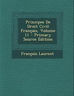 Principes de Droit Civil Francais, Volume 11