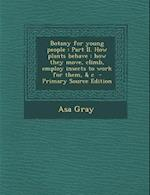 Botany for Young People af Asa Gray