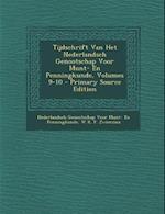 Tijdschrift Van Het Nederlandsch Genootschap Voor Munt- En Penningkunde, Volumes 9-10