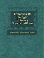 Elements de Geologie