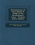 Reminiscences of Gen'l Samuel B. Webb of the Revolutionary Army af John Austin Stevens, James Watson Webb, Silas Deane