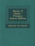 Poems of Ossian - Primary Source Edition af Edmund Von Harold