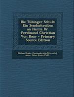 Die Tubinger Schule af Nathan Drake, Karl Von Hase, Pravnicka Jednota V. Praze