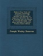 Modern Jury Trials and Advocates