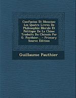 Confucius Et Mencius af Guillaume Pauthier