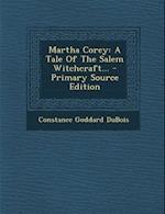 Martha Corey af Constance Goddard DuBois