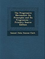 The Progressive Movement af Samuel John Duncan-Clark