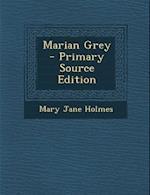 Marian Grey af Mary Jane Holmes
