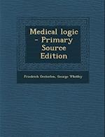 Medical Logic af Friedrich Oesterlen, George Whitley