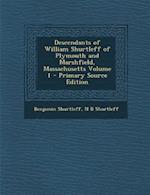 Descendants of William Shurtleff of Plymouth and Marshfield, Massachusetts Volume 1