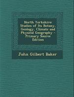 North Yorkshire af John Gilbert Baker