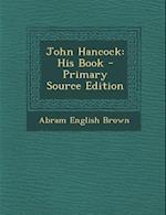 John Hancock af Abram English Brown