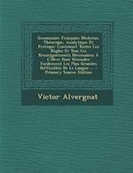 Grammaire Francaise Moderne, Theorique, Analytique Et Pratique af Victor Alvergnat