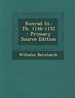 Konrad III. af Wilhelm Bernhardi