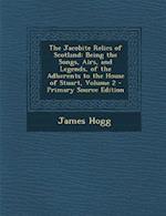 The Jacobite Relics of Scotland