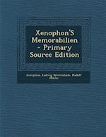 Xenophon's Memorabilien af Rudolf Mucke, Ludwig Breitenbach, Xenophon