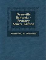 Granville Bantock; af H. Orsmond Anderton