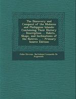 The Discovery and Conquest of the Molucco and Philippine Islands af John Stevens, Bartolome Leonardo De Argensola