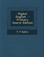 Higher English af F. J. Rahtz